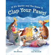 If it's Snowy and You Know it, Clap Your Paws! (BOK)