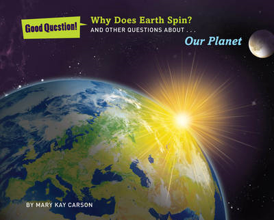 Why does Earth spin?: And other questions about our planet (BOK)
