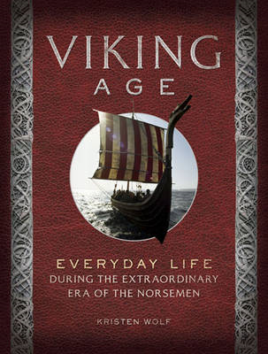 Viking age: Everyday Life During the Extraordinary Era of the Norsemen (BOK)
