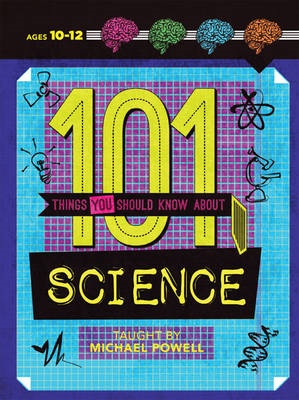 101 Things You Should Know About Science (BOK)