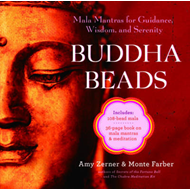Buddha beads: Mala mantras for guidance, wisdom, and serenity (BOK)