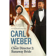 The Choir Director 2: Runaway Bride (BOK)