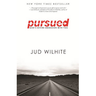 Pursued: God's Divine Obsession with You (BOK)