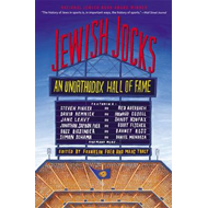 Jewish Jocks: An Unorthodox Hall of Fame (BOK)