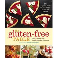 The Gluten-Free Table: The Lagasse Girls Share Their Favorite Meals (BOK)