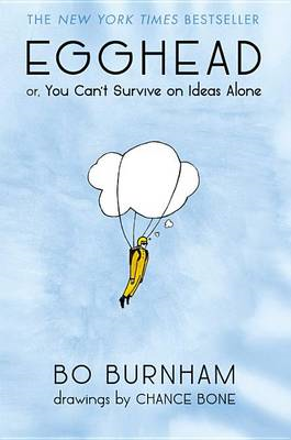 Egghead: Or, You Can't Survive on Ideas Alone (BOK)