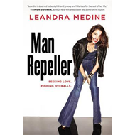 Man Repeller: Seeking Love. Finding Overalls. (BOK)