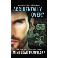 Accidentally...Over? (BOK)