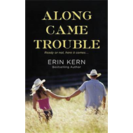 Along Came Trouble (BOK)