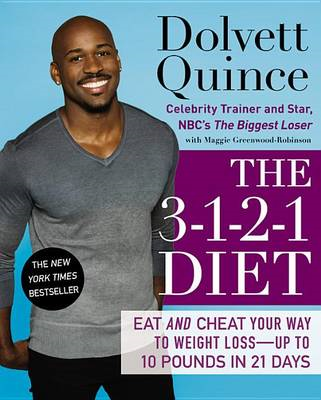 The 3-1-2-1 Diet: Eat and Cheat Your Way to Weight Loss - Up to 10 pounds in 21 Days (BOK)