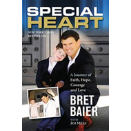Special Heart: A Journey of Faith, Hope, Courage and Love (BOK)