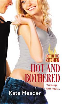 Hot and Bothered (BOK)