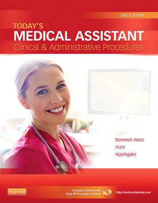 Today's Medical Assistant: Clinical & Administrative Procedures (BOK)