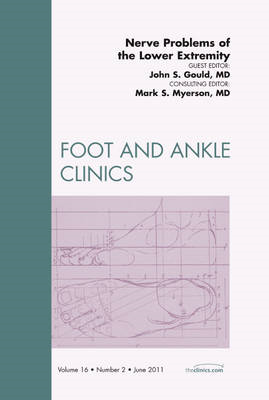 Nerve Problems of the Lower Extremity, An Issue of Foot and (BOK)