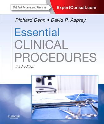 Essential Clinical Procedures: Expert Consult - Online and Print (BOK)