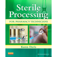 Sterile Processing for Pharmacy Technicians (BOK)