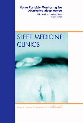 Home Portable Monitoring for Obstructive Sleep Apnea, An Iss (BOK)