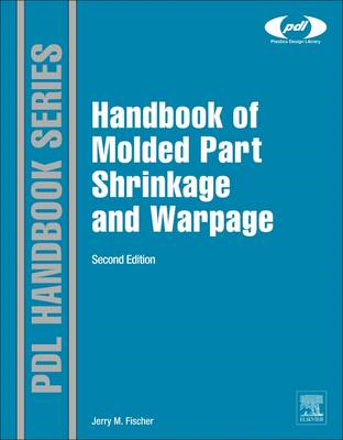 Handbook of Molded Part Shrinkage and Warpage (BOK)