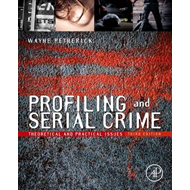 Profiling and Serial Crime (BOK)