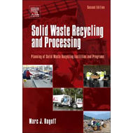 Solid Waste Recycling and Processing: Planning of Solid Waste Recycling Facilities and Programs (BOK)