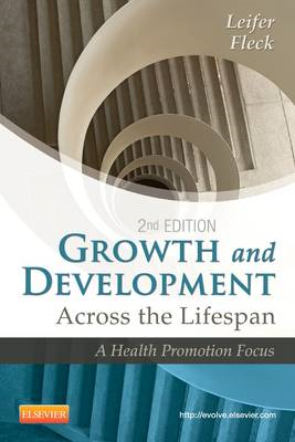 Growth and Development Across the Lifespan (BOK)
