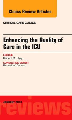 Enhancing the Quality of Care in the ICU, An Issue of Critic (BOK)