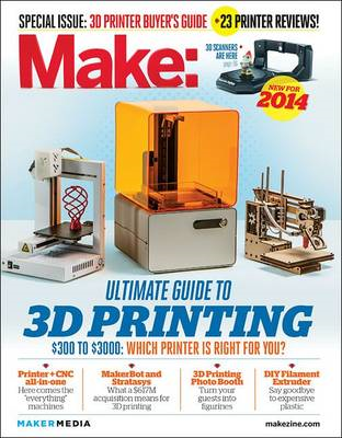 Make: Ultimate Guide to 3D Printing (BOK)