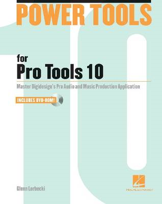 Power Tools for Pro Tools 10 (BOK)
