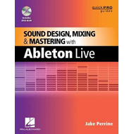 Sound Design, Mixing and Mastering with Ableton Live (BOK)