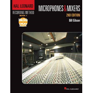 Hal Leonard Recording Method: Microphones & Mixers: Book 1 (BOK)