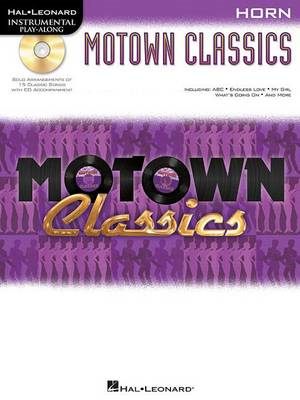 Instrumental Play-Along: Motown Classics - French Horn (BOK)