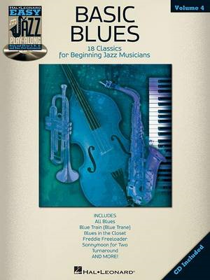 Easy Jazz Play-Along: Basic Blues: Volume 4 (BOK)