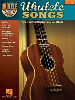 Ukulele Play-Along: Ukulele Songs: Volume 13 (BOK)