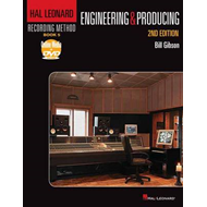 Engineering and Producing: Hal Leonard Recording Method (BOK)