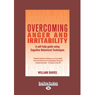 Overcoming Anger and Irritability (BOK)