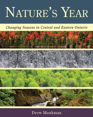 Nature's Year: Changing Seasons in Central and Eastern Ontario (BOK)