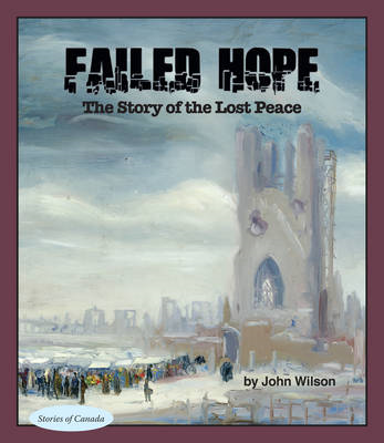 Failed Hope: The Story of the Lost Peace (BOK)