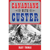 Canadians with Custer (BOK)