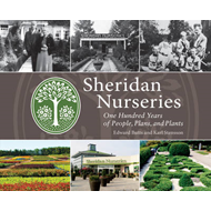 Sheridan Nurseries: One Hundred Years of People, Plans, and Plants (BOK)