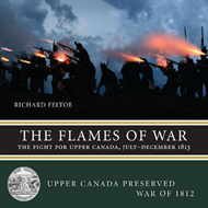 The Flames of War: The Fight for Upper Canada, July-December 1813 (BOK)