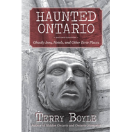 Haunted Ontario: Ghostly Inns, Hotels, and Other Eerie Places (BOK)