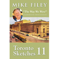 "Toronto Sketches 11: ""The Way We Were"" (BOK)"