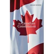 The Canadian Constitution: Calumny, Love & the Secrets of Isaac Jelfs (BOK)