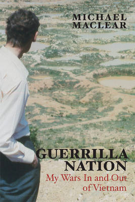 Guerrilla Nation: My Wars in and Out of Vietnam (BOK)
