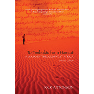 To Timbuktu for a Haircut: A Journey Through West Africa (BOK)