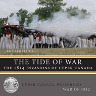 The Tide of War: The 1814 Invasions of Upper Canada (BOK)