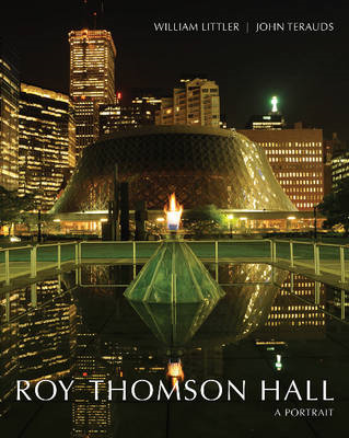 Roy Thomson Hall: A Portrait (BOK)