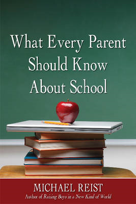 What Every Parent Should Know About School (BOK)