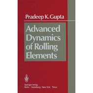 Advanced Dynamics of Rolling Elements (BOK)