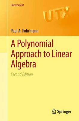 A Polynomial Approach to Linear Algebra (BOK)